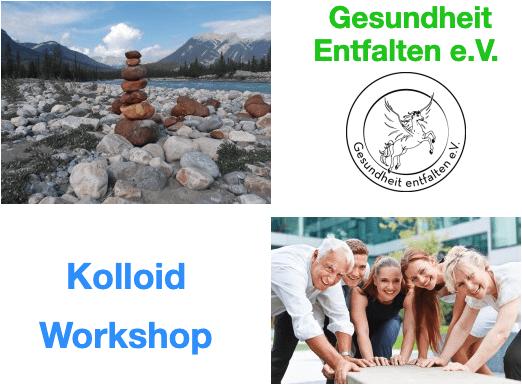 Kolloid Workshop über Herstellung, Wirkung, Anwendung der Kolloide